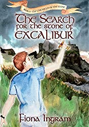 The Search for the Stone of Excalibur: Book Two - The Chronicles of the Stone by Ingram, Fiona (2014) Paperback