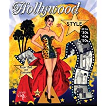 Hollywood Style of the '30s, '40s, '50s Paper Doll and Costumes