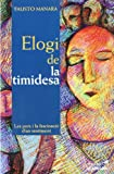 img - for ELOGI DE LA TIMIDESA book / textbook / text book