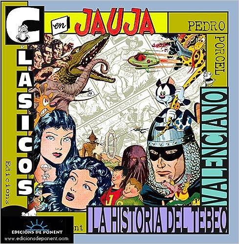 Clásicos en jauja: La historia del tebeo valenciano (Papers
