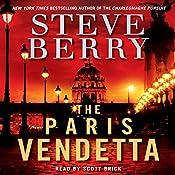 The Paris Vendetta: A Cotton Malone Novel | Steve Berry