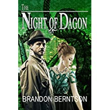 The Night of Dagon: A Lovecraftian/Noir Novel (The Lovecraft Mysteries Book 1) (English Edition)