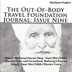 The Out-Of-Body Travel Foundation Journal: Issue Nine