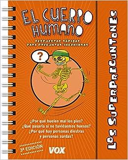 Los Superpreguntones / El Cuerpo Humano Vox - Infantil ...