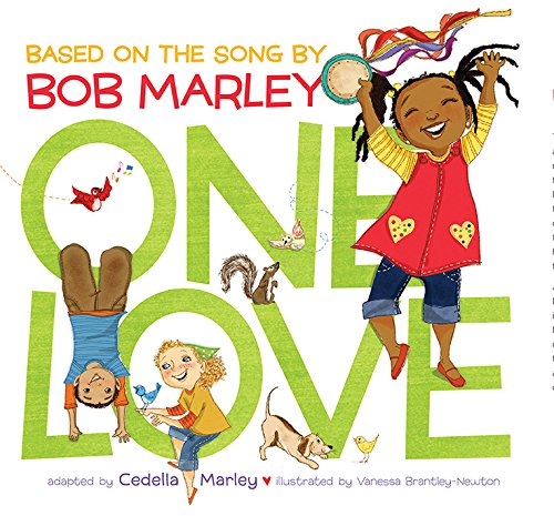 One Love (Music Books for Children, African American Baby Books, Bob Marley Book for Kids) ()