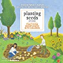 Planting Seeds with Song: Practicing Mindfulness with Children Speech by Thich Nhat Hanh Narrated by  Plum Village Community