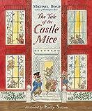 """The Tale of the Castle Mice"" av MICHAEL BOND"