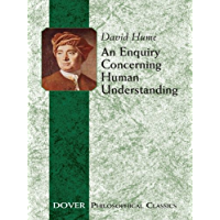 An Enquiry Concerning Human Understanding (Dover Philosophical Classics) (English Edition)
