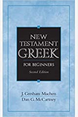 New Testament Greek for Beginners: Original Kindle Edition