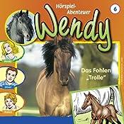 Das Fohlen Trolle (Wendy 6) | H. G. Francis