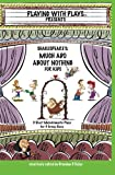 Shakespeare's Much Ado About Nothing for Kids: 3 Short Melodramatic Plays for 3 Group Sizes (Playing with Plays)