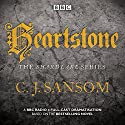 Shardlake: Heartstone: BBC Radio 4 Full-Cast Dramatisation Radio/TV Program by C J Sansom Narrated by Justin Salinger, Bryan Dick, full cast