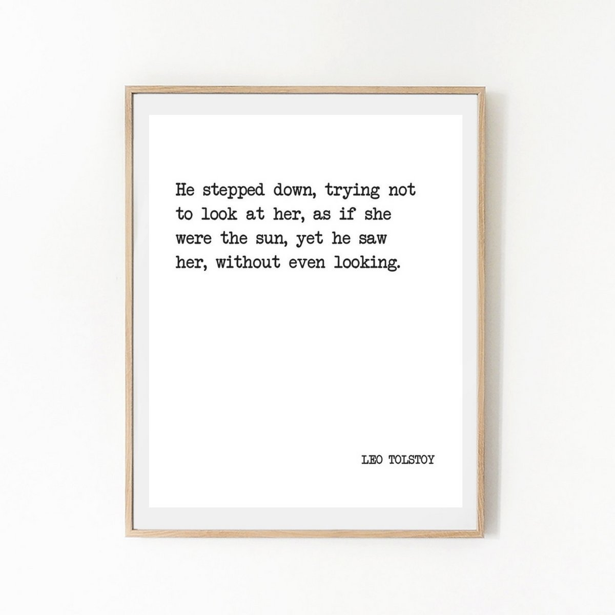 He Saw Her Without Even Looking - LEO TOLSTOY - Literature Quote Print – Inspirational Quote - Typography Poster – Book Quote - Minimalist Wall Art