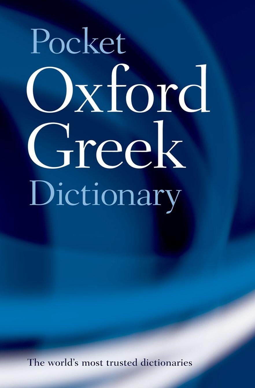 The Pocket Oxford Greek Dictionary: Greek-English English-Greek