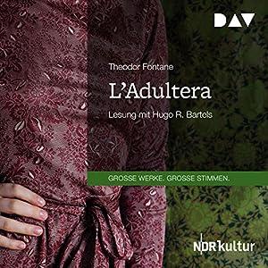 L'Adultera Hörbuch
