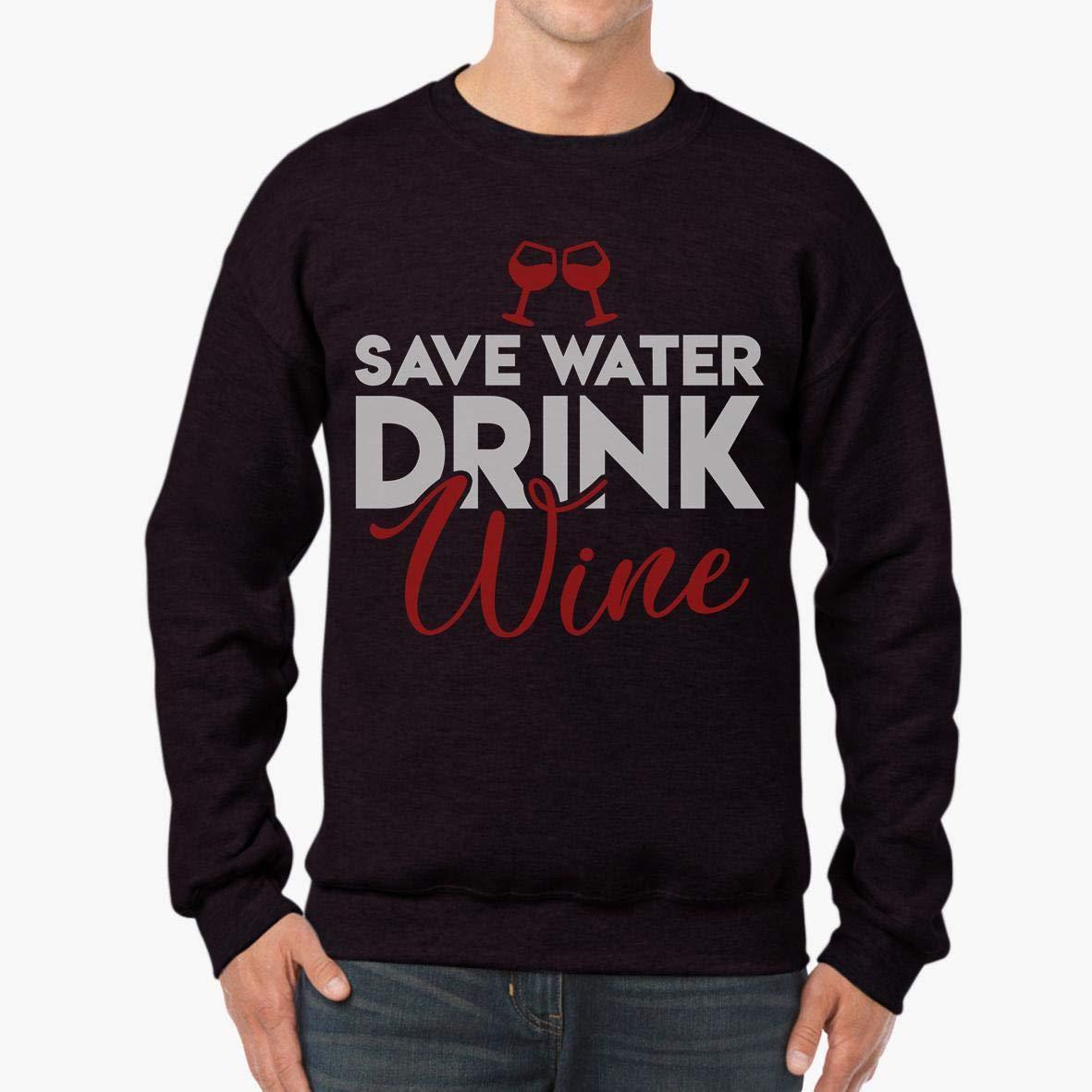 Doryti Save Water Drink Wine Unisex Sweatshirt tee