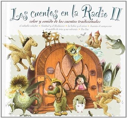 Los Cuentos En La Radio II: Cuadro De Actores De Radio Nacional De España, Cuadro De Actores De Radio Nacional De España: Amazon.es: Música