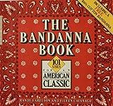 The Bandanna Book, Randy Harelson and Eileen Cavanagh, 0399510109