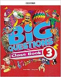 Big Questions 3. Class Book - 9780194100403: Amazon.es