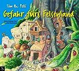 "Tim & Pelli ""Gefahr fürs Felsenland"""