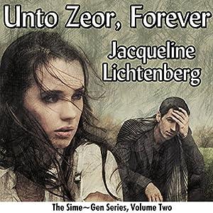 Unto Zeor, Forever Audiobook
