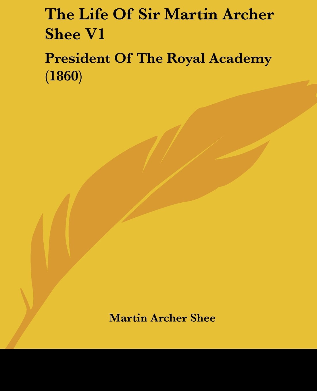 The Life Of Sir Martin Archer Shee V1: President Of The Royal Academy (1860) pdf