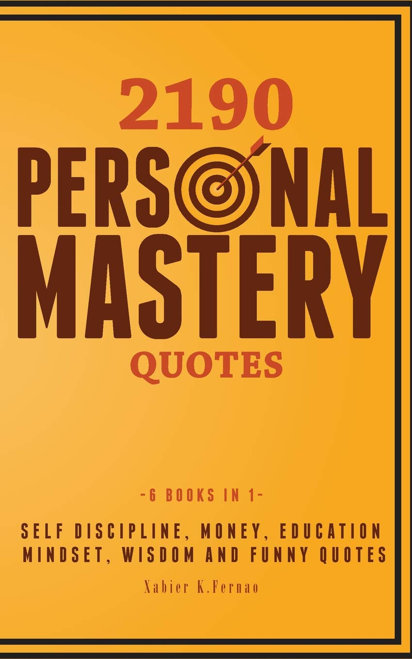 Personal Quotes | 2190 Personal Mastery Quotes Self Discipline Money