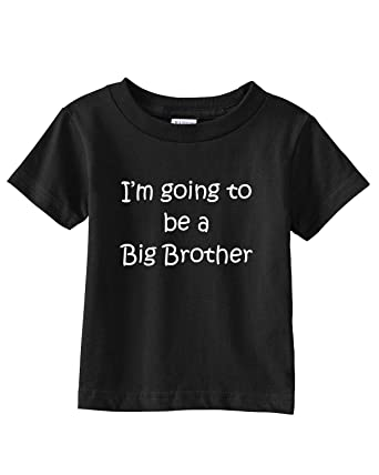 8acc6460 Amazon.com: I'M GOING TO BE A BIG BROTHER on Infant & Toddler Cotton ...