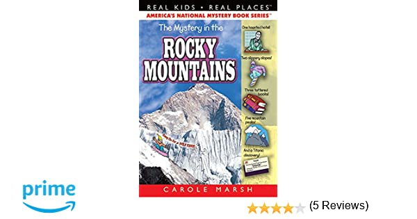 The Mystery In The Rocky Mountains 13 Real Kids Real Places Carole Marsh 0710430023622 Amazon Com Books