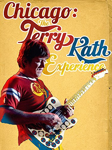 Chicago  The Terry Kath Experience