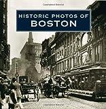 Historic Photos of Boston, Timothy Orwig, 1596523050