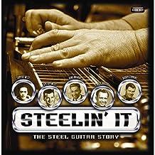 Steelin It-the Steel Guitar Story