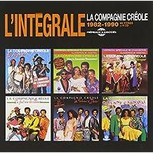 L'Intégrale La Compagnie Créole 1982-1990