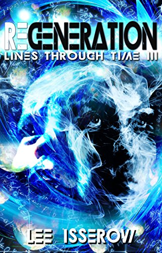 Regeneration (Lines Through Time Book 3)