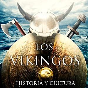 Los vikingos [The Vikings] Audiobook
