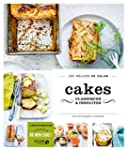 Cakes classiques & insolites...