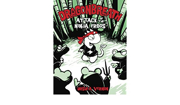 Dragonbreath #2: Attack of the Ninja Frogs (English Edition ...