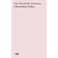 Clémentine Deliss: The Metabolic Museum (Kleine Reihe) book cover