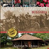 Cooking Traditions of Bulgaria, Second Edition