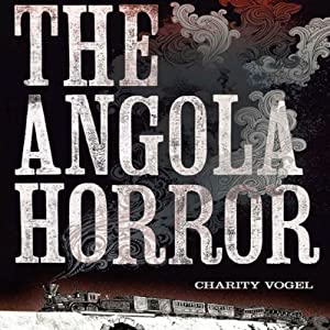 The Angola Horror Audiobook