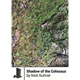 Shadow of the Colossus (Boss Fight Books)