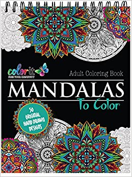Mandala Coloring Book For Adults With Thick Artist Quality Paper Hardback Covers And Spiral Binding By ColorIt