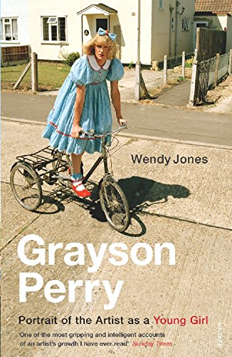 Grayson Perry: Portrait of The Artist As a Young Girl (Portrait Artist Young Girl)