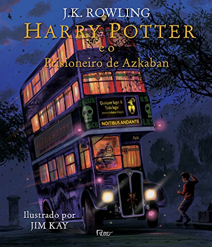 Harry Potter e o Prisioneiro de Azkaban - Ilustrado