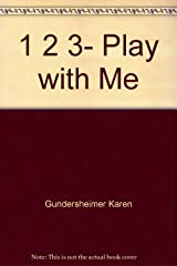 1 2 3, play with me Hardcover