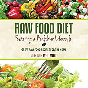 Raw Food Diet Guide Audiobook
