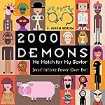 2000 Demons: No Match for My Savior | E. Allen Sorum