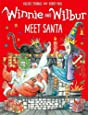 Winnie and Wilbur Meet Santa (Winnie & Wilbur)