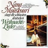 Nana Mouskouri Singt Die Schonsten Deutschen Weihnachtslieder(German Christmas Songs)