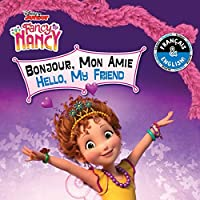 Hello, My Friend / Bonjour, Mon Amie